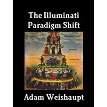 The Illuminati Paradigm Shift (The Illuminati Series Book 2)