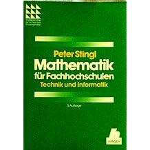 Mathematik für Fachhochschulen Technik und Informatik