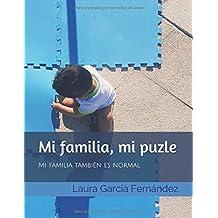 Mi familia, mi puzle: Mi familia también es normal