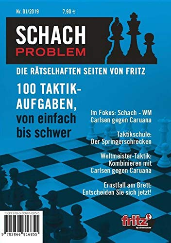 Schach Problem #01/2019: Die rätselhaften Seiten von Fritz