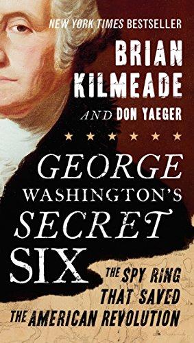 Secret Six: The Spy Ring That Saved the American Revolution (Secret Six Dc)