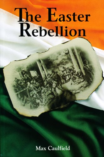 the-easter-rebellion-the-outstanding-narrative-history-of-the-1916-rising-in-ireland