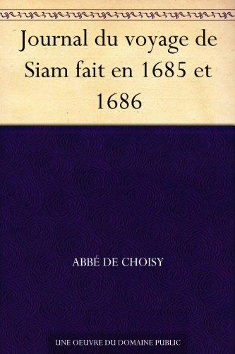 Couverture du livre Journal du voyage de Siam fait en 1685 et 1686