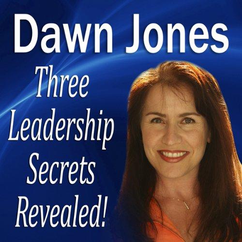 Three Leadership Secrets Revealed  Audiolibri