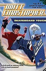 Skateboard Tough (Matt Christopher Sports Classics)
