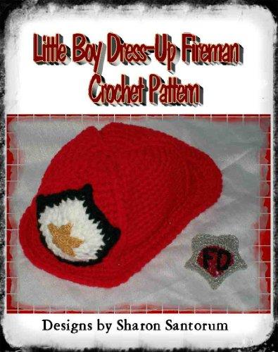 Little Boy Dress-Up Fireman Crochet Pattern (English Edition) (Boy Dress Up)