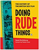 Doing Rude Things: The History of the British Sex Film