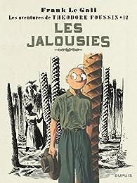 Théodore Poussin, tome 12 : Les jalousies par Frank Le Gall