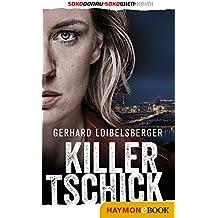Killer-Tschick: SOKO-Donau-Krimi/SOKO-Wien-Krimi