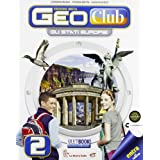 Geoclub plus. Con atlante Europa. Con espansione online. Per la Scuola media: 2