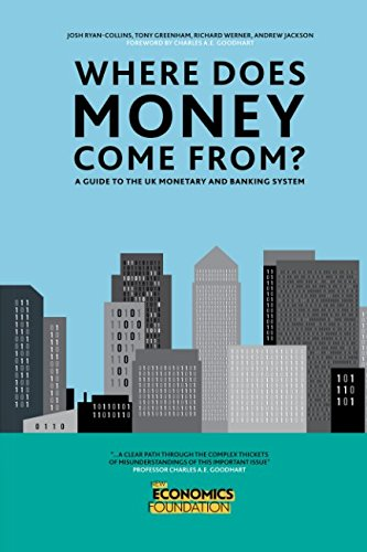 Where Does Money Come From? por Josh Ryan-Collins
