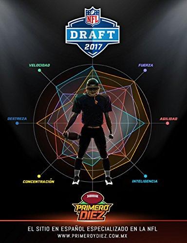 Primero y Diez - Draft NFL 2017: Nuestra Publicación con el Análisis previo al Draft NFL 2017