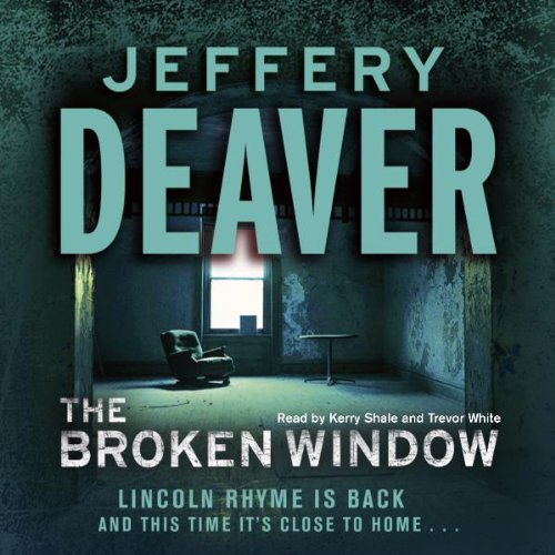 The Broken Window: Lincoln Rhyme, Book 8