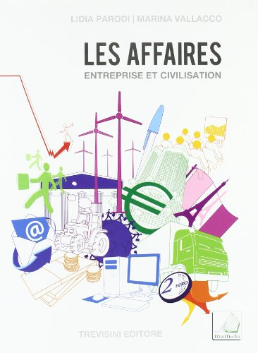 Les affaires. Entreprise et civilisation. Per gli Ist. Tecnici e professionali. Con CD Audio. Con espansione online