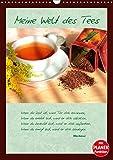 Meine Welt des Tees (Wandkalender 2019 DIN A3 hoch): Tee wird besonders in der heutigen stressigen Zeit als wohltuendes Getränk geschätzt. (Planer, 14 Seiten ) (CALVENDO Lifestyle)