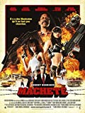 Machete Poster Movie French B Danny Trejo Michelle Rodriguez Jessica Alba Robert De NIRO Lindsay Lohan Cheech Marin Jeff Fahey 24 x 36 inches (60 x 90 cm)