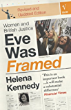 Eve Was Framed: Women and British Justice