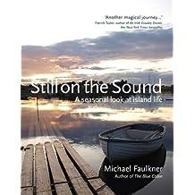 Still on the Sound: A Seasonal Look at Island Life