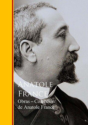 Obras - Coleccion de Anatole France por Anatole France