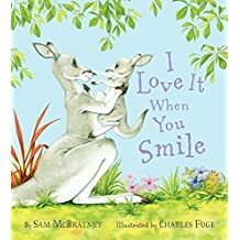 I Love It When You Smile by Sam McBratney (2012-11-27)