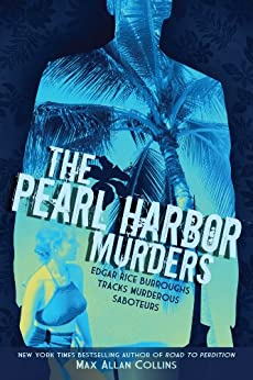 The Pearl Harbor Murders (Disaster Series) (English Edition) von [Collins, Max Allan]