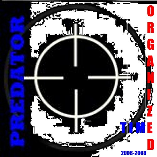 Organized Time (2006-2008) [Explicit]