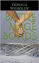Battle Mage Bonds (Tales of Alus Book 13)