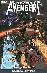 Uncanny Avengers Vol. 4 by Rick Remender (2014-09-10)