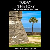 Today in History: The September Edition: History Matters
