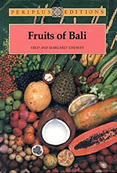 Fruits of Bali par [Eiseman,Fred B., Eiseman, Margaret]