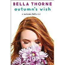 Autumn's Wish (Autumn Falls)
