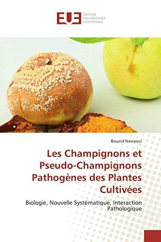 Les Champignons Et Pseudo-Champignons PathogEnes Des Plantes Cultivées par  Bouzid Nasraoui