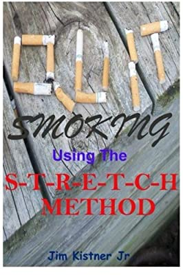 Quit Smoking Using The Stretch Method from CreateSpace Independent Publishing Platform