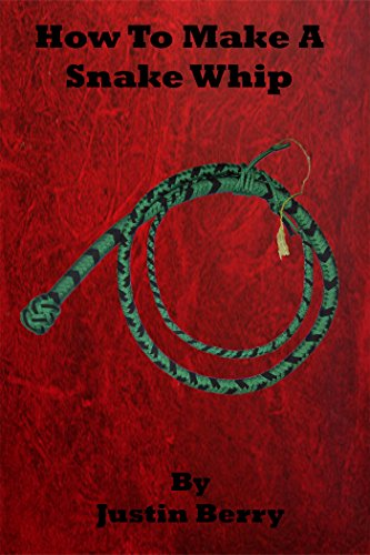 How to make a Snake Whip (English Edition)
