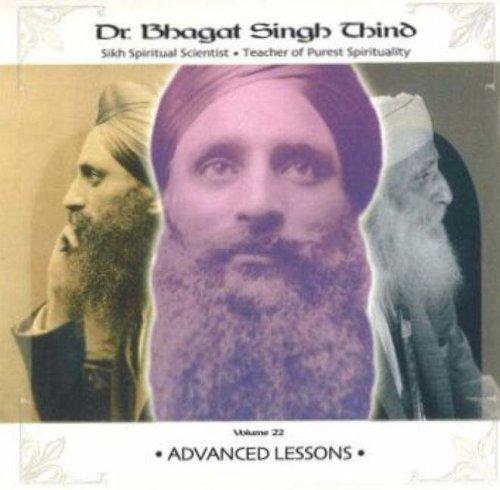 Advanced Lessons CD: v. 22 por Bhagat Singh Thind