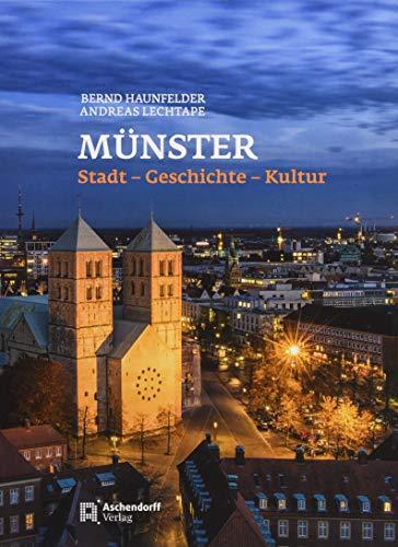 Münster - Stadt - Geschichte - Kultur