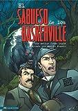 El Sabueso de los Baskerville: Un Misterio de Sherlock Holmes (Classic Fiction)
