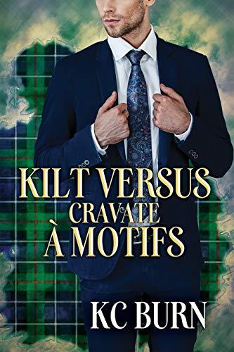 Kilt versus cravate à motifs (Histoires de tissu t. 2)
