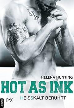 Hot as Ink - Heißkalt berührt (Clipped Wings)