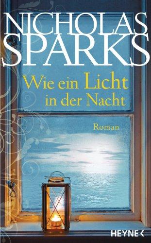 Buchseite und Rezensionen zu 'Wie ein Licht in der Nacht: Roman' von Nicholas Sparks