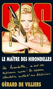 SAS 186 Le maître des hirondelles par [de Villiers, Gérard]
