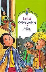 L'Ecole d'Agathe, Tome 41 : Lola catastrophe