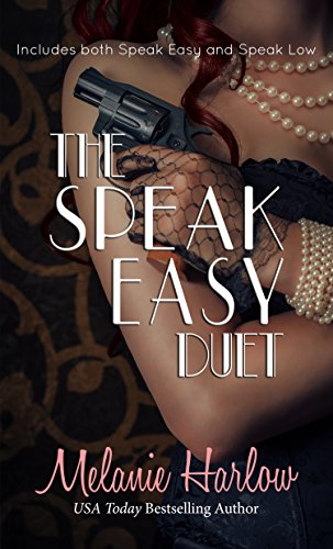 The Speak Easy Duet: Includes both Speak Easy and Speak Low (English Edition)