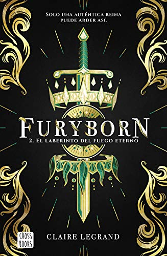 Furyborn 2. El laberinto del fuego eterno de Claire Legrand