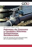 Patrones de Consumo y Caudales Máximos Instantáneos Residenciales: Caso de estudio Usuarios Residenciales de la ciudad de Bogotá Colombia