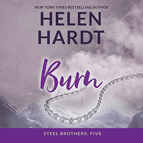 Burn: The Steel Brothers Saga, Book 5