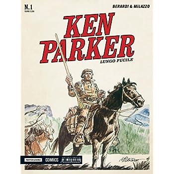 Lungo Fucile. Ken Parker Classic: 1