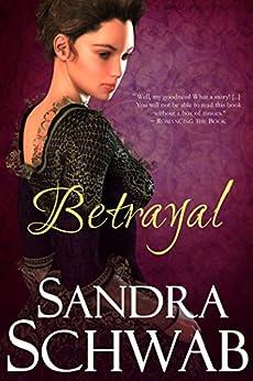 Betrayal (English Edition) von [Schwab, Sandra]