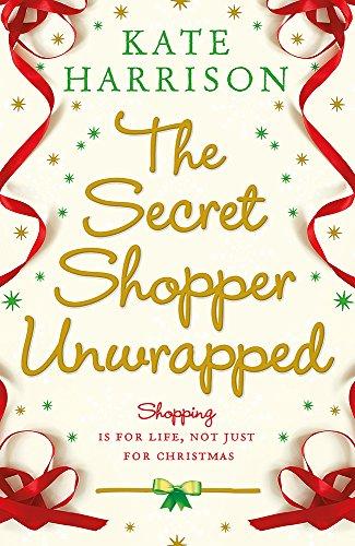 The Secret Shopper Unwrapped (Secret Shopper series, Band 2)