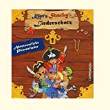 Kpt'n Sharkys Liederschatz: Piratenlieder